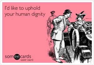uphold-your-human-dignity