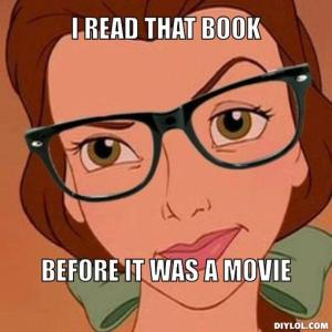 hipster-belle-meme-generator-i-read-that-book-before-it-was-a-movie-66fd20